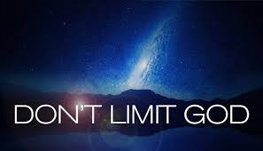 Don't limit God quote text
